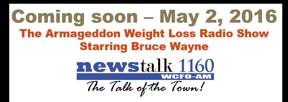 Armageddon Weight Loss Radio Show - ArmageddonWorld.com ...