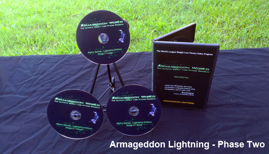 ARMAGEDDON LIGHTNING - Biomechanics, strength training, cardio, flexibility, nutrition for beginner and intermediate fitness levels. Lasts about 3-4 weeks for most beginner and intermediate fitness levels. Workouts DVDs are from 58 minutes to 1 hour 22 minutes. This is where you kick it up a notch but not too fast! Armageddon is designed to be progressive so it will be challenging, but you can do it! Learn health psychology and nutrition science while you are actually working out! Learn what you should eat before, during and after your workouts.