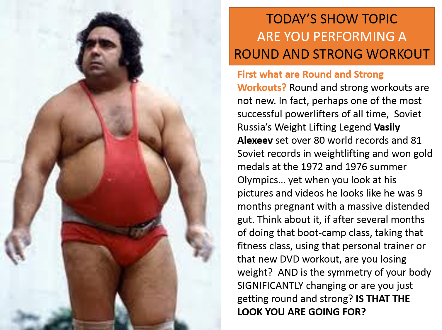 ARMAGEDDON WEIGHT LOSS - ROUND AND STRONG SHOW TOPIC - BRUCE WAYNE - DOCSCIENCE - RADIO SHOW