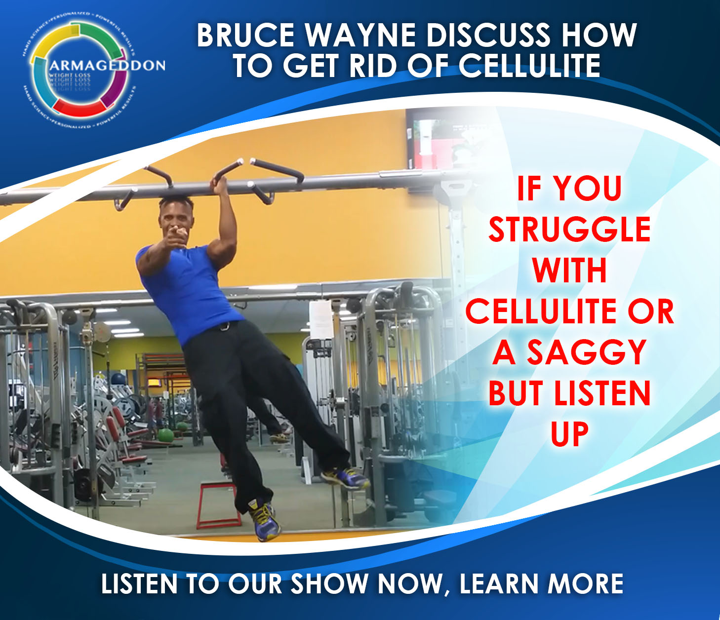 Bruce Wayne, Armageddon Weight Loss, Best Weight loss DVD for women, Docscience, Radio Show